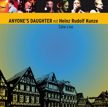 Anyone's Daughter mit Heinz Rudolf Kunze Calw live (2011)